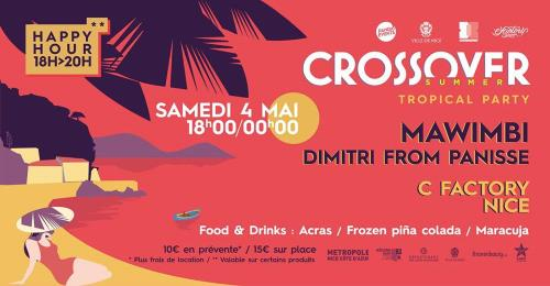Crossover Summer  Tropical Party Nice 4 mai 2019