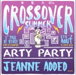 Crossover Summer Arty Party - 2 Aout - St Paul de Vence